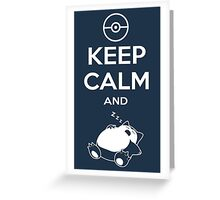 Keep Calm and... zZz (Pokemon) Greeting Card