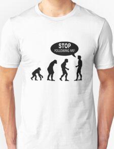 Stop Following Me! Evolution T-Shirt