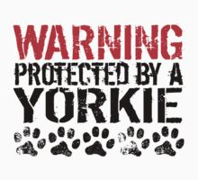 Warning Protected By A Yorkie Kids Tee