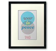 ORWELL 1984  -  war is peace Framed Print