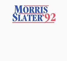 Morris And Slater For President Unisex T-Shirt