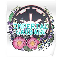 Imperial Garbage Poster