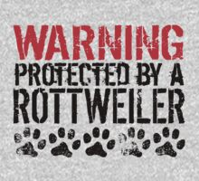 Warning Protected By A Rottweiler Kids Tee