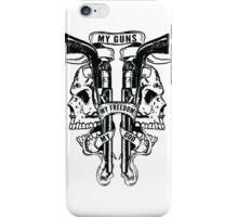 My Guns iPhone Case/Skin