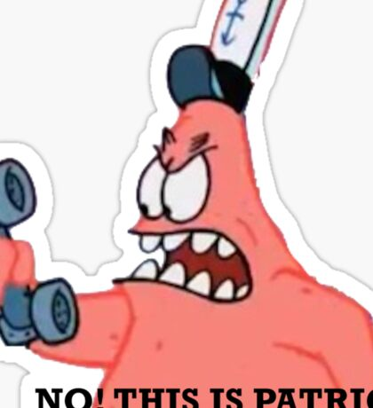 No This is Patrick Sticker
