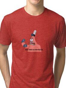 No This is Patrick Tri-blend T-Shirt