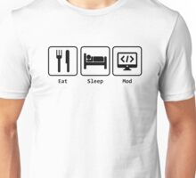Eat Sleep Mod in White -  for all modders out there Unisex T-Shirt