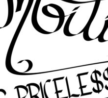 Ambition Is Priceless Sticker