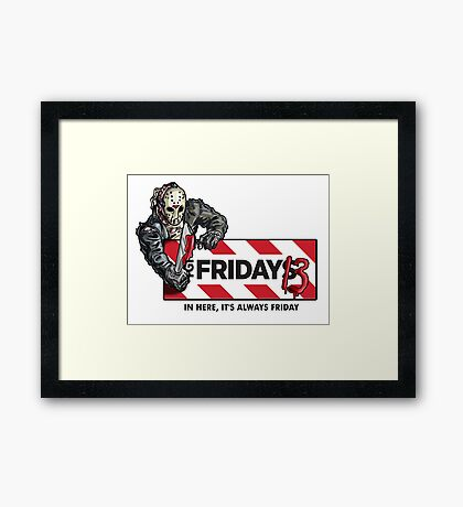 Jason Voorhees - It's Always Friday the 13th Framed Print