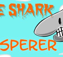 The shark whisperer Sticker