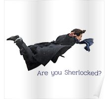 Sherlock- are you Sherlocked? Poster