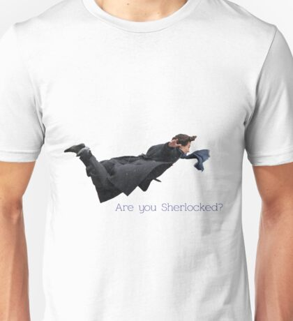 Sherlock- are you Sherlocked? Unisex T-Shirt