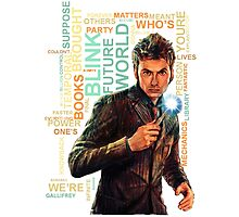 Tenth Doctor Best Quote Art of Typograph Photographic Print