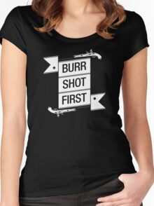 Burr Shot First (Black) Women's Fitted Scoop T-Shirt