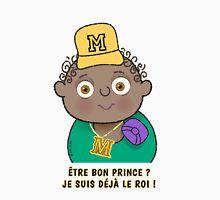 Petit Roi - Être bon prince ? Unisex T-Shirt