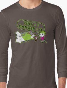 Tina Cancer Score Long Sleeve T-Shirt