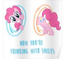 Now You're Thinking With Smiles - Pinkie Pie - MLP Poster