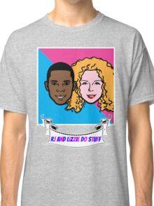 RJ and Lizzie Do Stuff Classic T-Shirt