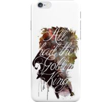 David Bowie // Labyrinth // All Hail the Goblin King iPhone Case/Skin
