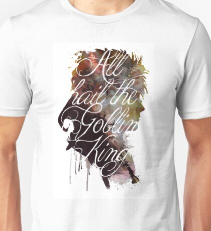 David Bowie // Labyrinth // All Hail the Goblin King Unisex T-Shirt