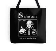 Shakespeare -- 400 Year Anniversary Tote Bag