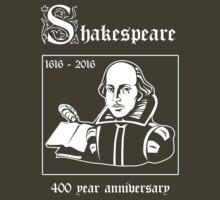 Shakespeare -- 400 Year Anniversary by Samuel Sheats