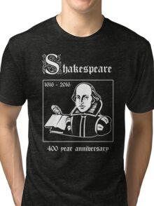 Shakespeare -- 400 Year Anniversary Tri-blend T-Shirt