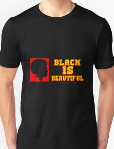 BLACK IS BEAUTIFUL Unisex T-Shirt