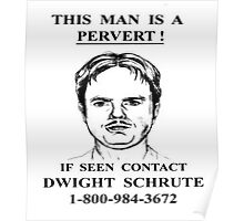 This Man is a Pervert - The Office Poster