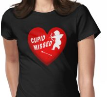 Cupid Missed The Target Womens Fitted T-Shirt
