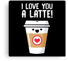 Latte Love Canvas Print