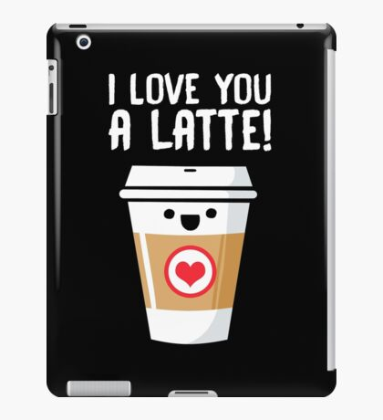 Latte Love iPad Case/Skin