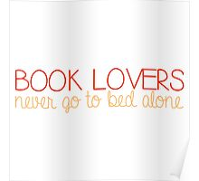 Book Lovers Never Go to Bed Alone - Orange/Red Poster