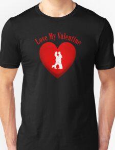 I Love My Valentine Unisex T-Shirt