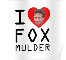 I Heart Fox Mulder Poster