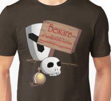 Beware Unisex T-Shirt