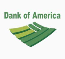 Dank of America by Ashboogeydotcom