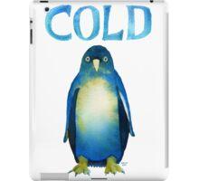 Cold AF Bird Cold Penguin. iPad Case/Skin