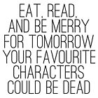 Eat, Read and be Merry... by bboutique