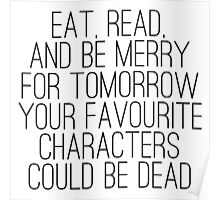 Eat, Read and be Merry... Poster