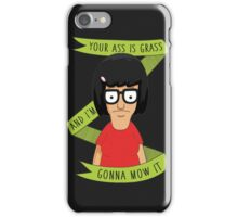 Your Ass is Grass iPhone Case/Skin