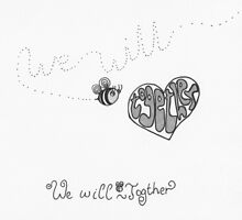 We will bee together - black and white by Stevie the floating artist