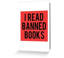 I Read Banned Books - Red Greeting Card