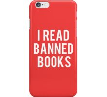 I Read Banned Books - Red II iPhone Case/Skin