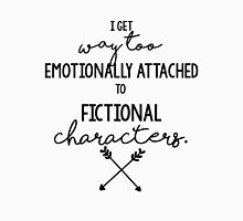 I Get Way too Emotionally Attached to Fictional Characters T-Shirt