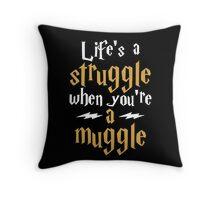 Muggle Struggle Potter Throw Pillow