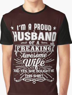 I'm a Pround Husband of Graphic T-Shirt