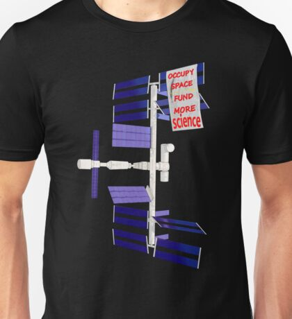 occupy space Unisex T-Shirt