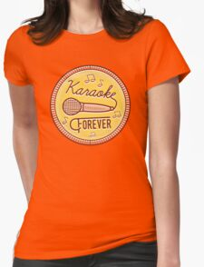 Karaoke Forever Womens Fitted T-Shirt