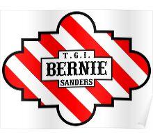 T.G.I. Bernie Sanders! Poster